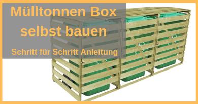 Anleitung Mülltonnen Box selbst bauen