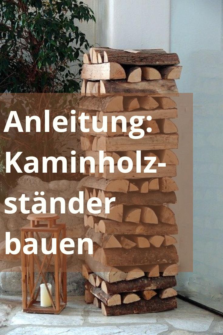 Kaminholzständer bauen